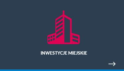 inwestycje miejskie